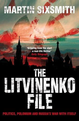 9780330454131: The Litvinenko File