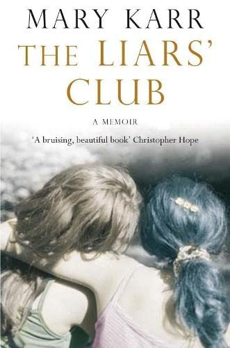 The Liars' Club (033045479X) by Mary Karr