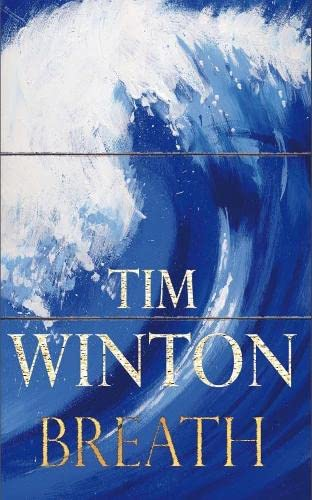 Breath: Winton, Tim - SIGNED FIRST EDITION