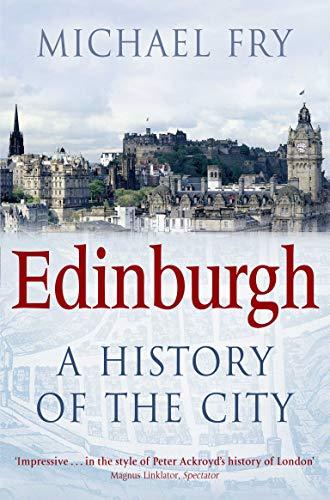 9780330455794: Edinburgh: A History of the City
