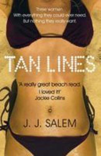 9780330456173: [ TAN LINES A NOVEL OF SEX AND SUNBURN BY SALEM, J. J.](AUTHOR)PAPERBACK