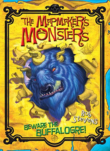 9780330456692: The Mapmaker's Monsters 1: Beware the Buffalogre! (No. 1)