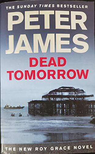 9780330456777: Dead Tomorrow