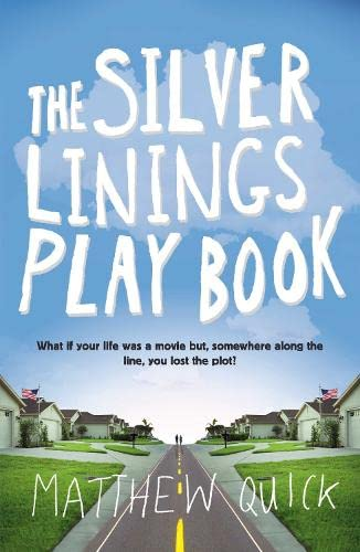 9780330456845: The Silver Linings Playbook