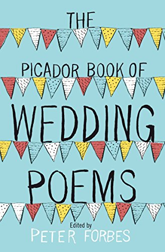 9780330456869: Picador Book of Wedding Poems