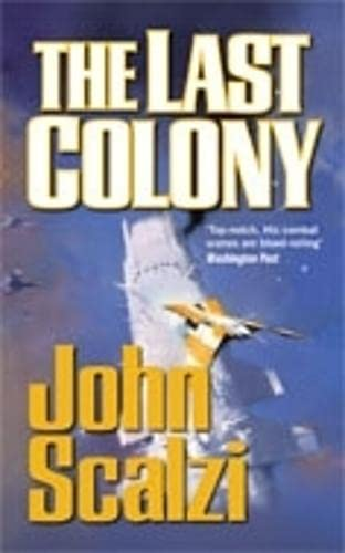 9780330457125: The Last Colony
