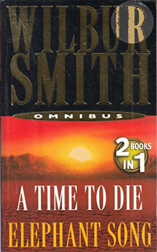 9780330457958: Omnibus: a Time to Die and Elephant Song