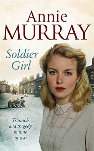 Soldier Girl: Murray, Annie