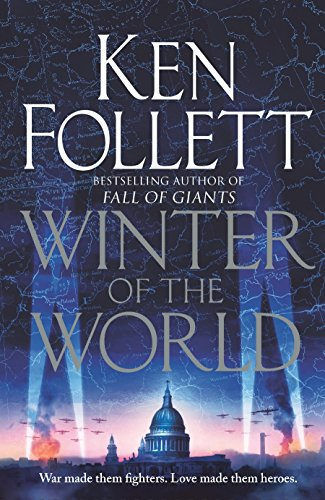 Winter of the World (Century of Giants: Follett, Ken