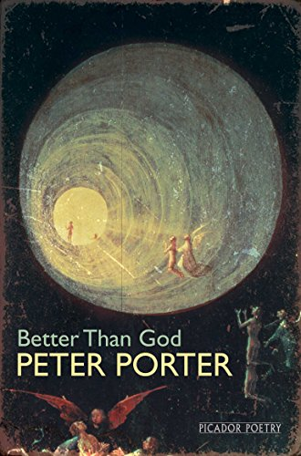 9780330460675: Better Than God (Picador Poetry)