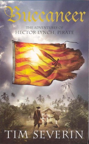 9780330461115: Buccaneer: The Adventures of Hector Lynch, Pirate