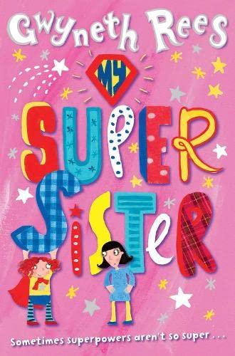 9780330461146: My Super Sister