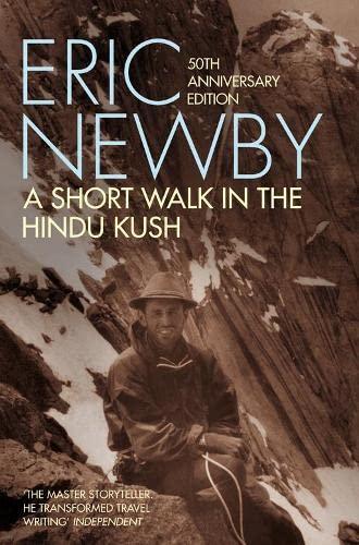 9780330462679: A Short Walk in the Hindu Kush (50th anniversary edition)