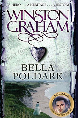 9780330463317: Bella Poldark: A Novel of Cornwall 1818-1820