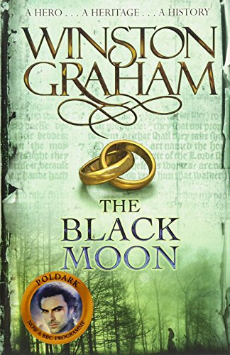 9780330463324: The Black Moon: A Novel of Cornwall 1794-1795 (Poldark)