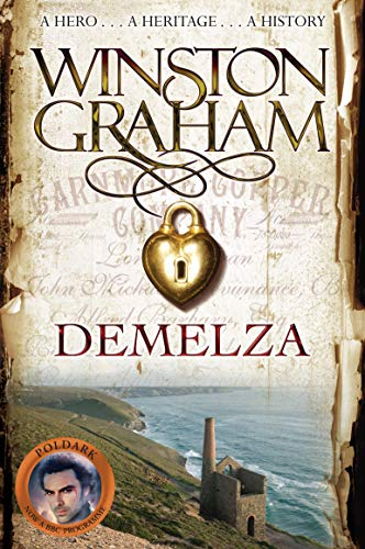 Demelza: A Novel of Cornwall 1788-1790 (Poldark)