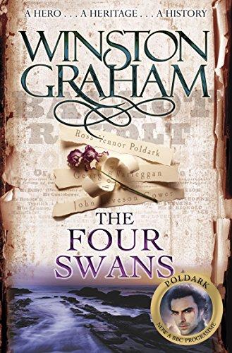 9780330463348: The Four Swans: A Novel of Cornwall 1795-1797 (Poldark)