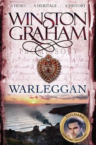 9780330463409: Warleggan: A Novel of Cornwall 1792-1793 (Poldark)