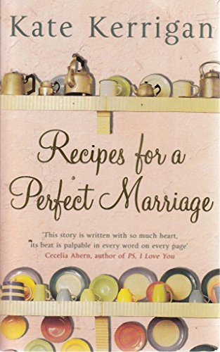 Recipes for a Perfect Marriage: Kate Kerrigan