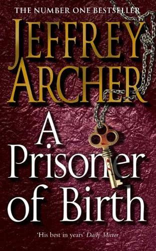 9780330464062: A Prisoner Of Birth