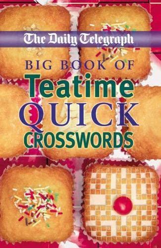 9780330464093: Daily Telegraph Big Book of Teatime Quick Crosswords