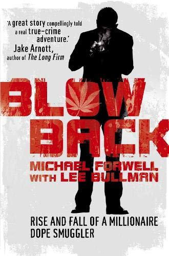 9780330464147: Blowback: Adventures of a Dope Smuggler