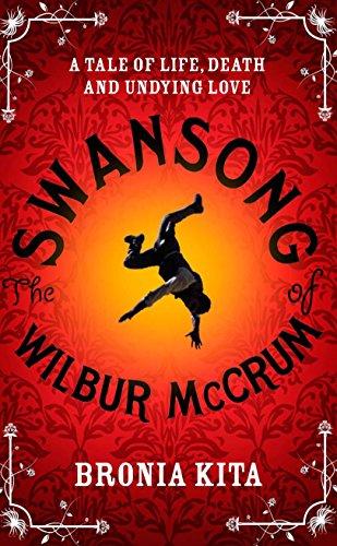 The Swansong of Wilbur McCrum: Kita, Bronia