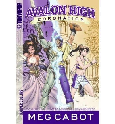 9780330465892: [(The Merlin Prophecy: Avalon High: Coronation No. 1)] [Author: Meg Cabot] published on (March, 2010)