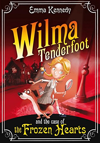 9780330469517: Wilma Tenderfoot and the Case of the Frozen Hearts