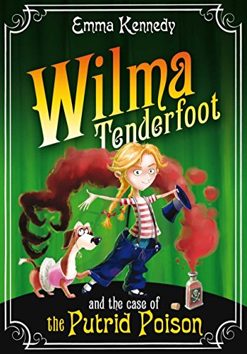9780330469524: Wilma Tenderfoot and the Case of the Putrid Poison