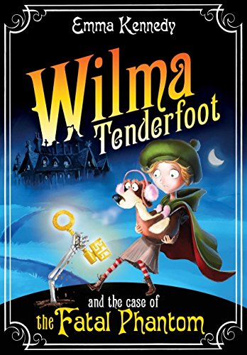 Wilma Tenderfoot and the Case of the: Kennedy, Emma