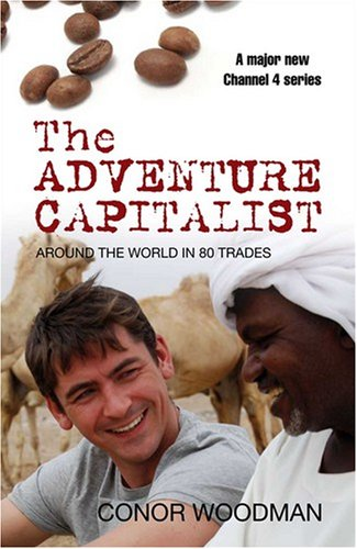 9780330469562: Around the world in 80 trades: Adventures in economics, from coffee to camels and back