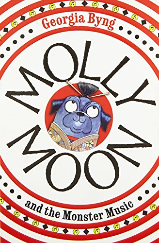9780330471060: Molly Moon and the Monster Music