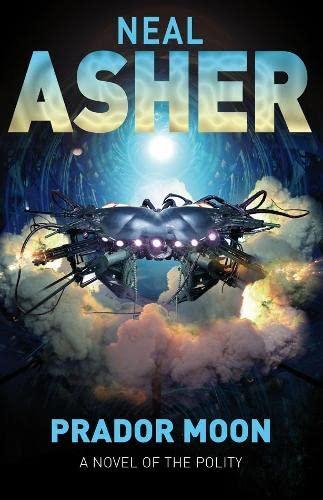9780330471268: Prador Moon. Neal Asher (Novel of the Polity)
