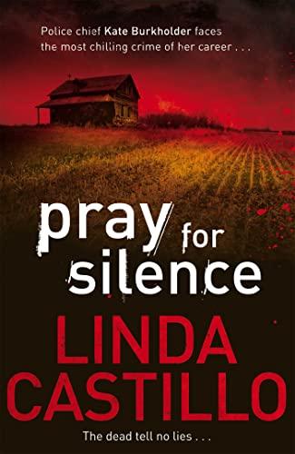 9780330471909: Pray for Silence (Kate Burkholder series #2)