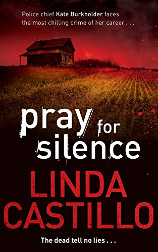 9780330471909: Pray for Silence (Kate Burkholder series #2)