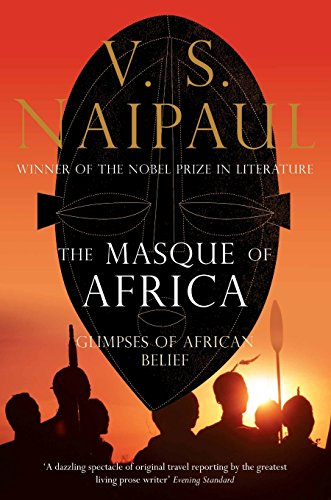 9780330472043: The Masque of Africa: Glimpses of African Belief