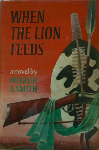 9780330473149: When the Lion Feeds