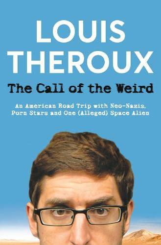 9780330473484: Call of the Weird: Travels in American Subcultures