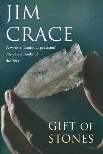 The Gift of Stones: Jim Crace