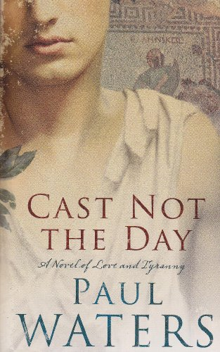 9780330475167: Cast Not the Day