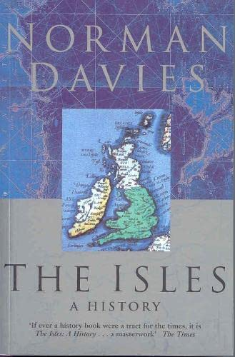9780330475709: The Isles: a History