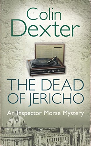 The Dead of Jericho (Inspector Morse #5): Colin Dexter