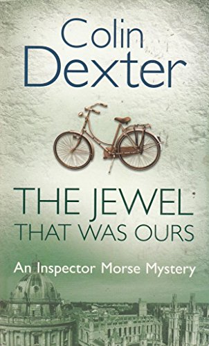 9780330479646: The Jewel That Was Ours (Inspector Morse, #9)