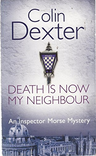 Death is Now My Neighbour: Colin Dexter