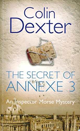 9780330479677: The Secret of Annexe 3 (Inspector Morse, #7)
