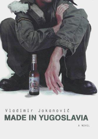 9780330480598: Made in Yugoslavia