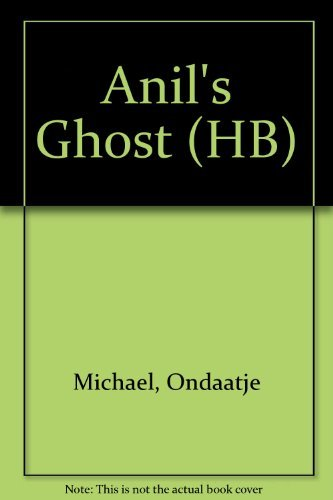 9780330480604: Anil's Ghost (HB)