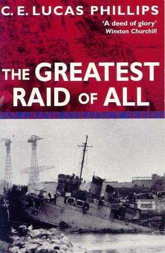 The Greatest Raid of All (Pan Grand Strategy Series): C.E.Lucas Phillips
