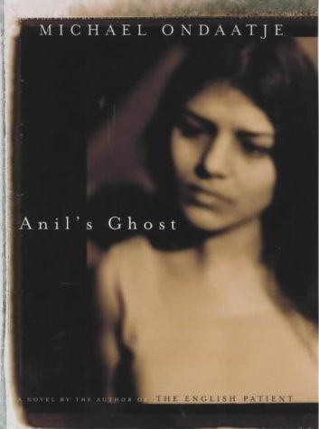 Anil's Ghost.: ONDAATJE, Michael.
